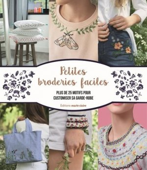 Petites broderies faciles - massin / marie claire (éditions) - 9791032302705 -