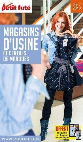 Petit Futé Magasins d'usine et centres de marques - Nouvelles Editions de l'Université - 9791033160762 -