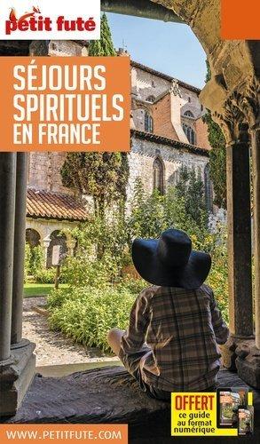 Petit Futé Séjours spirituels en France - Nouvelles Editions de l'Université - 9791033184515 -