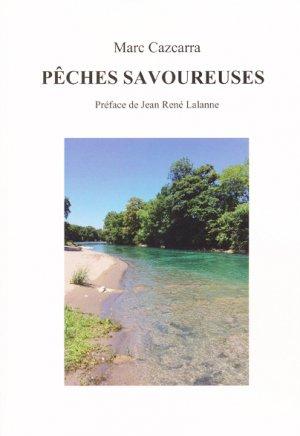 Pêches savoureuses - marc cazcarra - 9791069916432 -