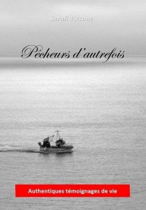 Pêcheurs d'autrefois - Arcane - 9791093889085 -