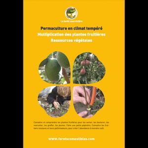 Permaculture en climat tempéré - la forêt nourriciere - 9791094142202 -