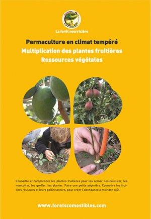 Permaculture en climat tempéré - la forêt nourriciere - 9791094142240 -