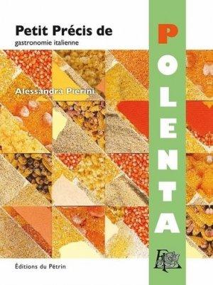 Petit précis de polenta - Editions du Pétrin - 9791094184004 -