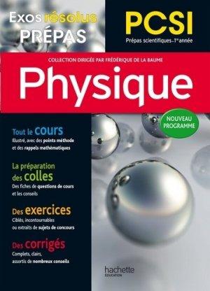 Physique PCSI - hachette éducation - 9782012708228 -