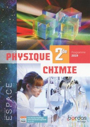 Physique-chimie 2de Espace - bordas - 9782047336786 -