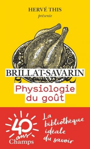 Physiologie du goût - flammarion - 9782081416482 -