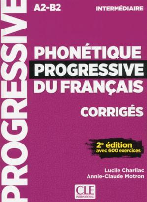 PHONETIQUE PROGRESSIVE FRANCAIS CORIIGES - cle international - 9782090382211 -