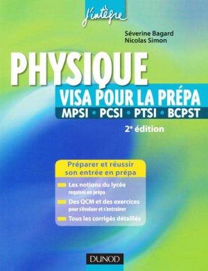 Physique Visa pour la prépa MPSI - PCS I- PTSI - BCPST - dunod - 9782100529285 -