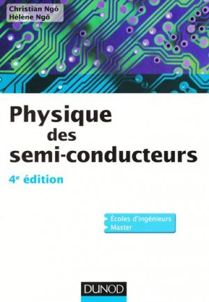 Physique des semi-conducteurs - dunod - 9782100578962 -