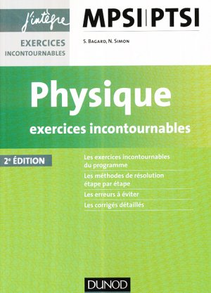 Physique Exercices incontournables MPSI-PTSI - dunod - 9782100749188 -