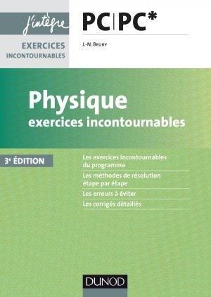 Physique Exercices incontournables PC PC* - dunod - 9782100762668