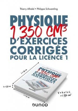 Physique - 1350 cm3 d'exercices corrigés pour la Licence 1 - dunod - 9782100801671 -