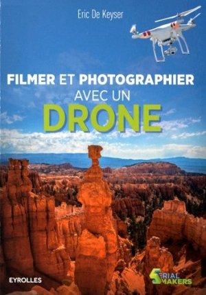 Photographier et filmer avec un drone - eyrolles - 9782212142419 -