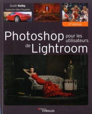 Photoshop pour les utilisateurs de lightroom - eyrolles - 9782212677263