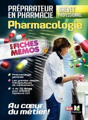 Pharmacologie - BP préparateur en Pharmacie - foucher - 9782216146666 -