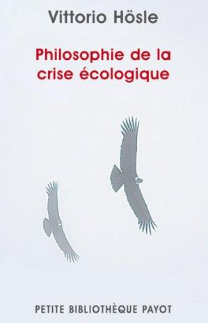 Philosophie de la crise écologique - payot - 9782228906791 -