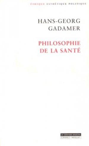 Philosophie de la santé - Grasset and Fasquelle - 9782246558613 -
