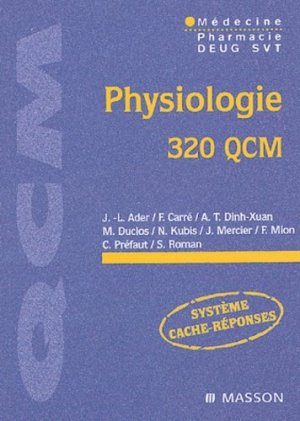 Physiologie 320 QCM - elsevier / masson - 9782294014246