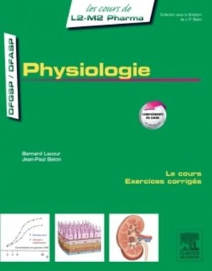 Physiologie - elsevier / masson - 9782294742873 -