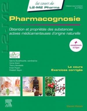 Pharmacognosie - elsevier / masson - 9782294743108 -