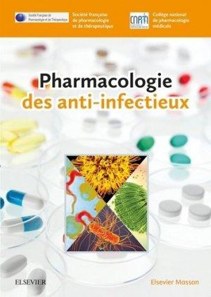 Pharmacologie des anti-infectieux - elsevier / masson - 9782294753008 -