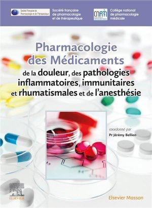 Pharmacologie des médicaments de la douleur - elsevier / masson - 9782294766978 -