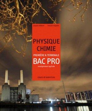 Physique - Chimie Première et Terminale Bac Pro - vuibert - 9782311000344 -