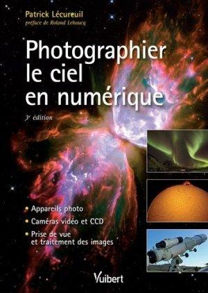 Photographier le ciel en numérique - vuibert - 9782311013993
