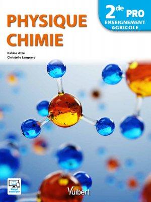 Physique chimie 2de pro - enseignement agricole 2018 - vuibert - 9782311600421 -