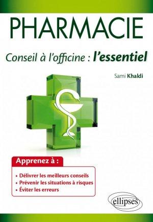 Pharmacie : conseil à l'officine - ellipses - 9782340003477 -