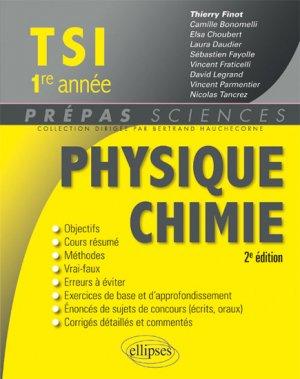 Physique Chimie  TSI  1re année - ellipses - 9782340008830 -