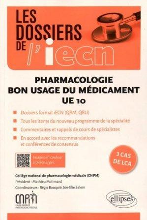 Pharmacologie Bon usage du médicament - ellipses - 9782340009271 -