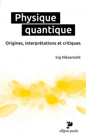 Physique quantique - ellipses - 9782340009790 -