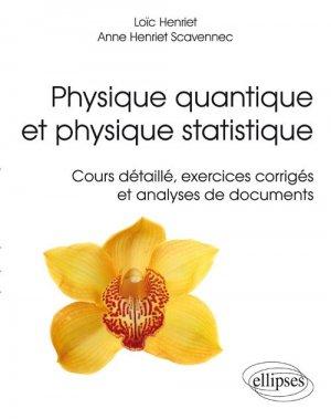 Physique quantique et physique statistique - ellipses - 9782340011298 -