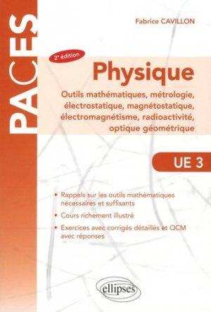 Physique: outils mathématiques, métrologie, électrostatique, magnétostatique, électromagnétisme, radioactivité - ellipses - 9782340020641 -