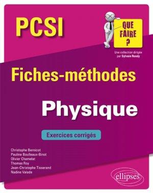 Physique PCSI - Fiches-méthodes et exercices corrigés - ellipses - 9782340026919 -