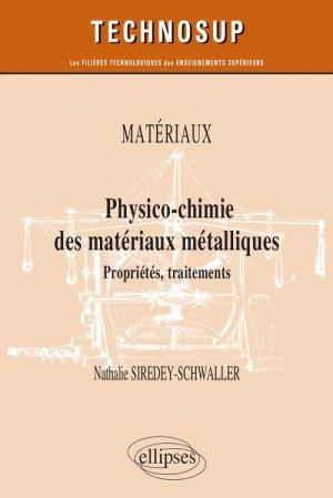 Physico-chimie des matériaux métalliques - ellipses - 9782340030961 -