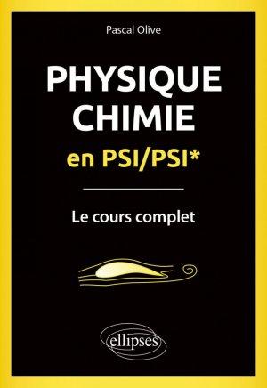 Physique-Chimie en PSI/PSI* - ellipses - 9782340036505 -