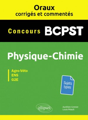 Physique-chimie BCPST - ellipses - 9782340036581 -