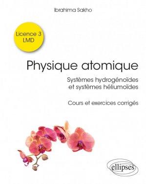Physique atomique - Ellipses - 9782340038059 -