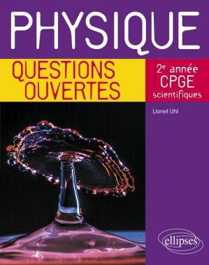 Physique 2e année de CPGE scientifiques - Ellipses - 9782340039841 -
