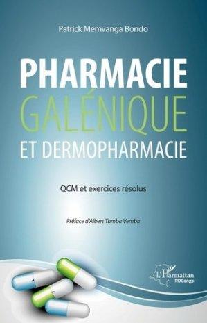 Pharmacie galénique et dermopharmacie - l'harmattan - 9782343220963 -