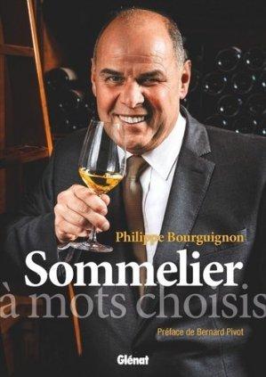 Philippe Bourguignon sommelier - glenat - 9782344029947 -