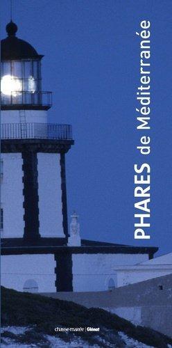 Phares de Méditerranée - Chasse-Marée - 9782353570652 -
