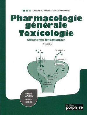 Pharmacologie générale toxicologie - Mécanismes fondamentaux - porphyre - 9782362920356 -