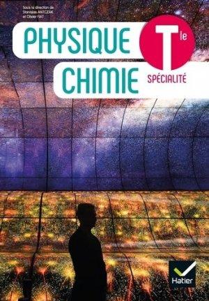 Physique Chimie Tle - Éd. 2020 - Livre élève- hatier - 9782401061798 -