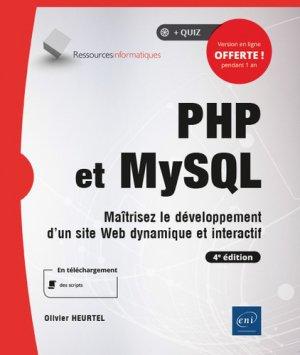 PHP et MySQL - Maîtrisez le développement d'un site web dynamique et interactif (4e édition) - eni - 9782409021350 -