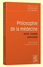 Philosophie de la médecine - vrin - 9782711624478