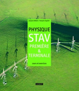 Physique STAV 1e et Te - Vuibert - 9782711740833 -